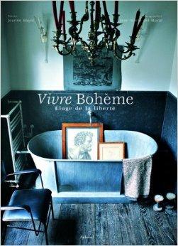 Vivre Bohme : Eloge de la libert de Jeanne Bayol,Jean-Marie Del Moral ( 6 septembre 2007 )