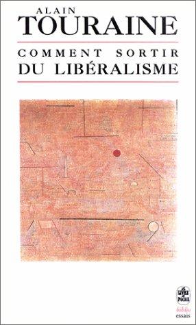 Comment sortir du libéralisme