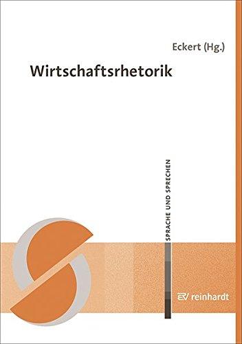 Wirtschaftsrhetorik (Sprache und Sprechen)