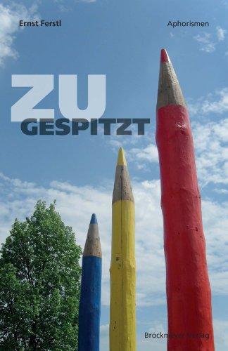 ZUGESPITZT (Aphorismen)