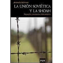 La Unión Soviética Y La Shoah (Història)