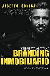 BRANDING INMOBILIARIO: Despierta Al Titán