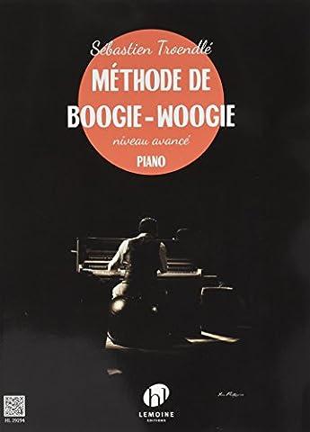 Methode de Boogie-Woogie V2 (Niveau Avance) --- Piano