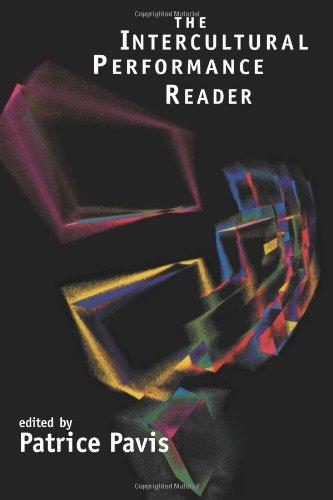The Intercultural Performance Reader por Patrice Pavis