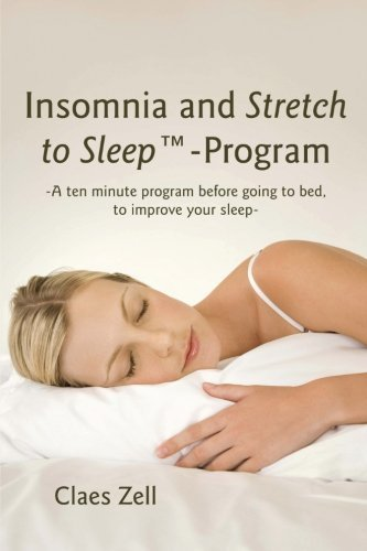 Insomnia and Stretch to Sleep-Program by Claes Zell (25-Mar-2013) Paperback