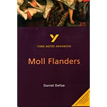 Moll Flanders (York Notes Advanced)