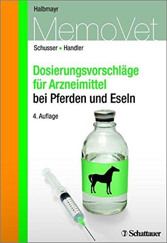 Dosierungsvorschläge für Arzneimittel bei Pferden (MemoVet)