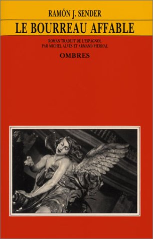 Le Bourreau affable par Ramon Sender