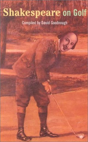 Shakespeare on Golf: Such Time-Beguiling Sport por William Shakespeare