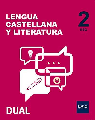 Inicia Dual Lengua Castellana y Literatura 2.º ESO. Volumen Anual. Libro del Alumno