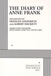 Dramatisation of the diary of Ann Frank