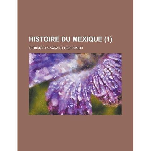 Histoire Du Mexique (1)