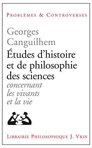 Etudes d'histoire et de philosophie des sciences par Georges Canguilhem
