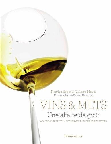 Vins & mets : Une affaire de goût