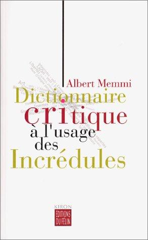 Dictionnaire critique à l'usage des incrédules