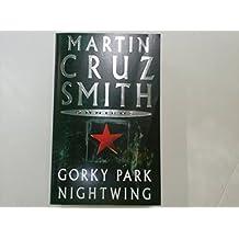 Gorky Park / Nightwing by Martin Cruz Smith (4-Apr-2003) Paperback
