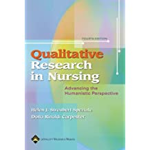 Qualitative Research in Nursing: Advancing the Humanistic Imperative (Nursing Research)