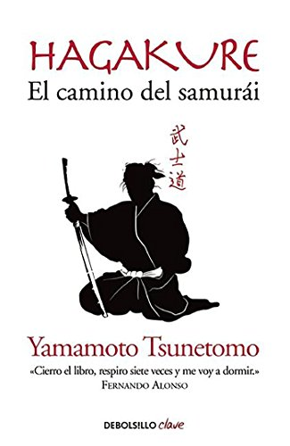 Hagakure. El camino del samurái (CLAVE) por Yamamoto Tsunetomo