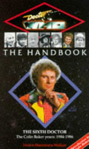 Doctor Who Handbook: The Sixth Doctor (Dr Who Handbooks)