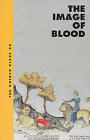 The Image of Blood (Golden Blade)