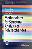 Methodology for Structural Analysis of Polysaccharides (SpringerBriefs in Molecular Science) (English Edition)