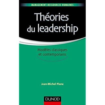 Théories du leadership - Modèles classiques et contemporains
