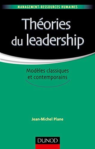 Thories du leadership - Modles classiques et contemporains