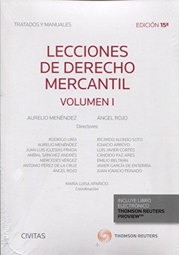 Lecciones de derecho mercantil - Volumen I (Tratados y Manuales de Derecho)