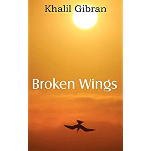 Broken Wings by Khalil Gibran (1-May-2012) Paperback