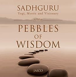 Pebbles Of Wisdom by [Sadhguru]
