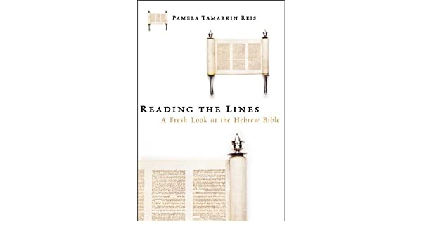 Reading the Lines: A Fresh Look at the Hebrew Bible: Amazon