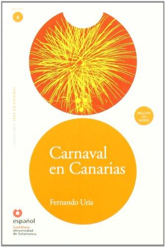 Lee Nivel 4 Carnaval En Canarias (Leer En Espanol / Read in Spanish) por Ramon Nieto Alvarez-Uria