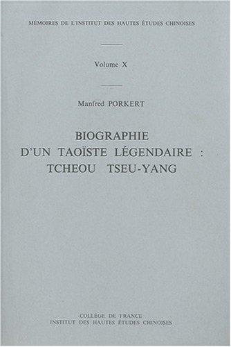 Biographie d'un taoïste légendaire : Tcheou Tseu-Yang