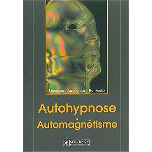 Autohypnose et automagnétisme