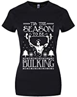 Tis The Season To Be Bulking Ladies T-shirt