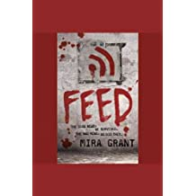 [Feed]Feed BY Grant, Mira(Author)Paperback