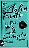 Der Weg nach Los Angeles von John Fante
