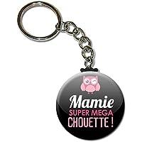 Mamie super mega chouette Porte clés chaînette 38mm ( Idée Cadeau Fête des grands mères Noël Anniversaire )