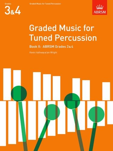 graded-music-for-tuned-percussion-book-ii-grades-3-4-grades-3-4-bk-2-abrsm-exam-pieces