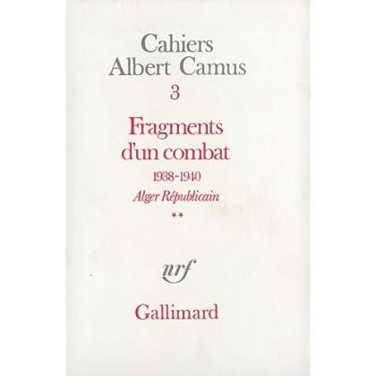 Fragments d'un combat 1938-1940. Alger Républicain (Tome 2) - Le Soir Républicain: Alger Républicain. Le Soir Républicain