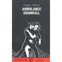 Ambulance (Modern Playwrights) by Gregory Motton (1996-12-23)