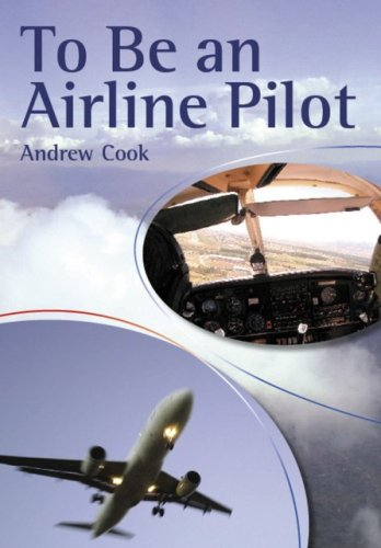 To be an Airline Pilot (Crowood Aviation S.)