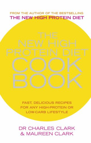 The New High Protein Diet Cookbook: Fast, Delicious Recipes for Any High-protein or Low-carb Lifestyle