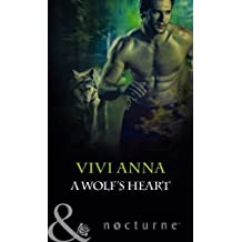 A Wolf's Heart (Mills & Boon Nocturne) by Vivi Anna (2012-08-17)