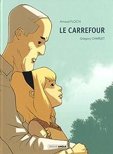 """Afficher """"Le Carrefour"""""""