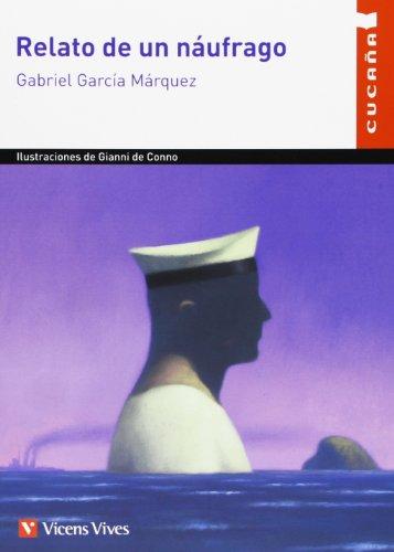 Relato de un náufrago (Colección Cucaña)