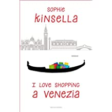 I love shopping a Venezia (Italian Edition)