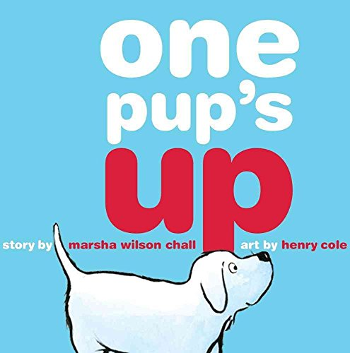 [(One Pup's Up)] [By (author) Marsha Wilson Chall ] published on (June, 2010)
