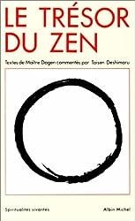 Le Trésor du Zen : Textes de maître Dogen