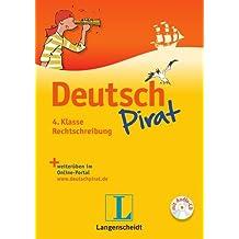 Deutschpirat 4. Klasse Rechtschreibung - Buch mit Lösungsheft und Audio-CD